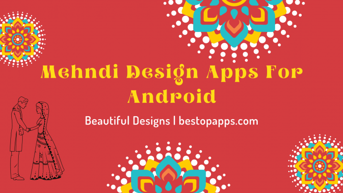 Mehndi Design Apps For Android