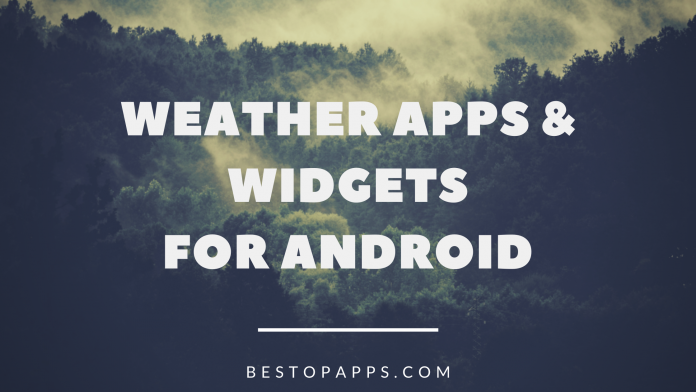 Weather Apps & Widgets For Android