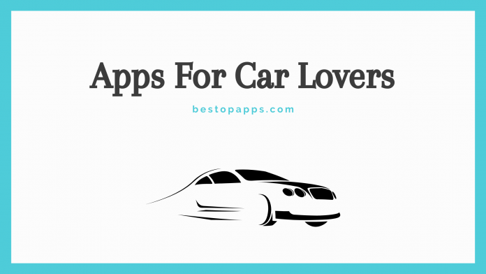 Apps For Car Lovers