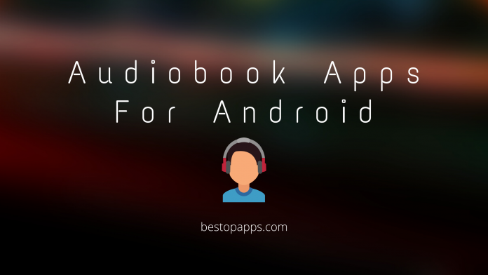 Audiobook Apps For Android