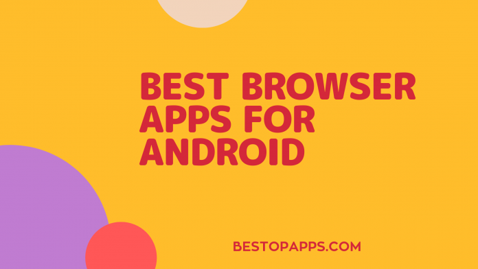 Best Browser Apps for Android in 2021