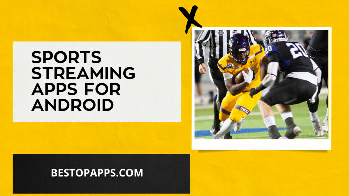 Best Sports Streaming Apps for Android