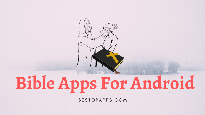 Bible Apps For Android