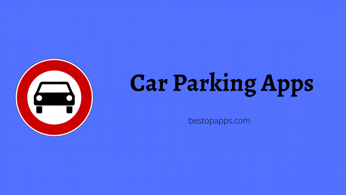 Car Parking Apps To Save Time