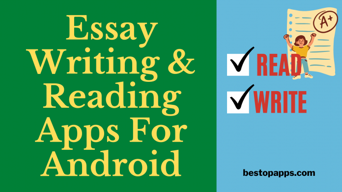 Essay Writing And Reading Apps