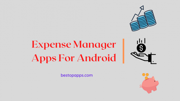 Expense Manager Apps For Android