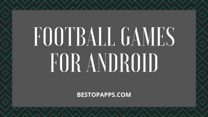 FOOTBALL GAMES FOR ANDROID