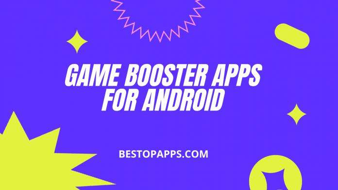 Game booster apps for android