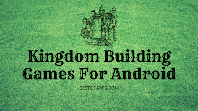 Kingdom Building Games For Android