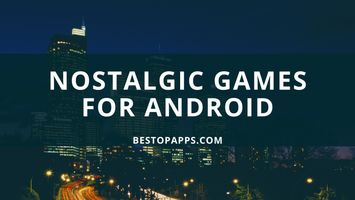 nostalgic Games for android