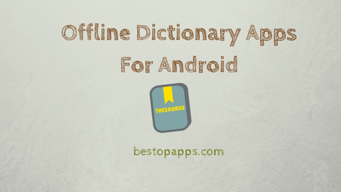 Best Offline Dictionary Apps for Android in 2022
