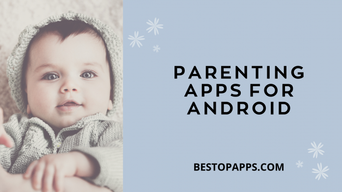 PARENTING APPS FOR ANDROID