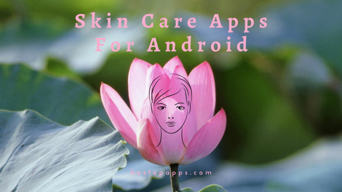 Skin Care Apps For Android
