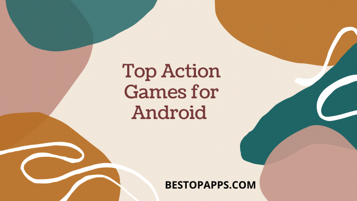 Top Action Games for Android in 2021