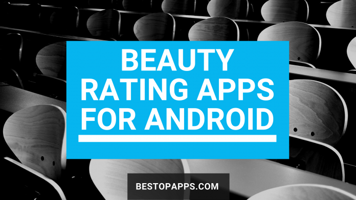 Top 8 Beauty Rating Apps for Android in 2022