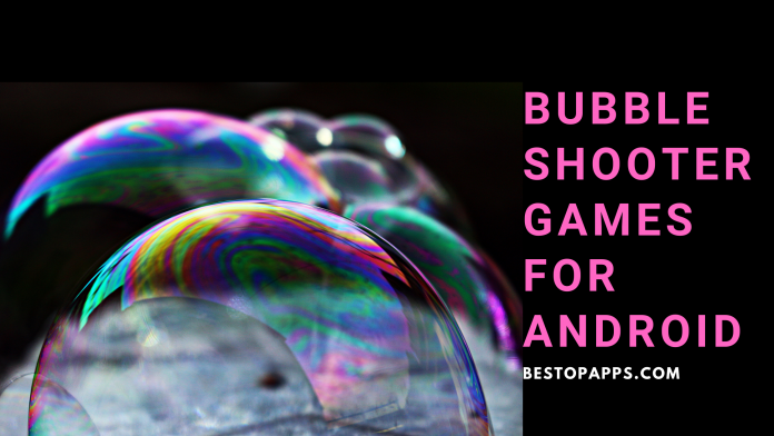 Bubble Shooter Games For Android