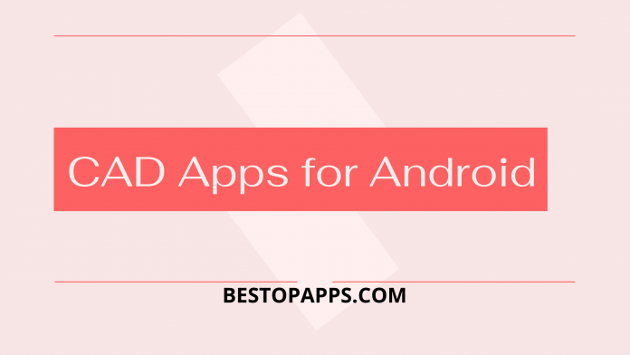 CAD Apps for Android