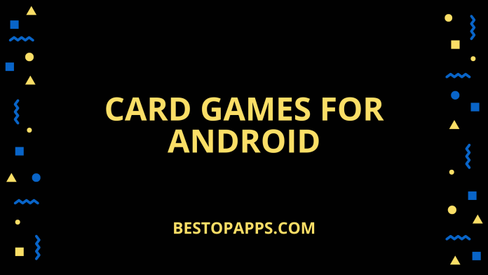 8 Best Card Games for Android in 2022