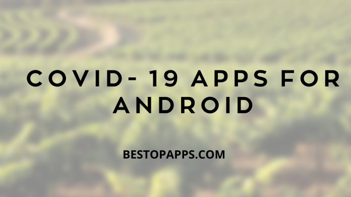 COVID- 19 APPS FOR ANDROID