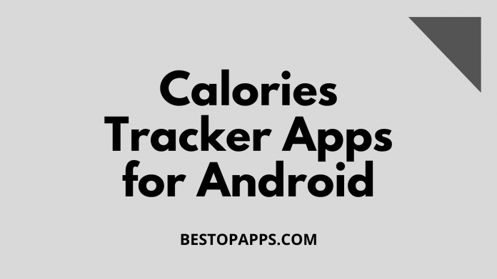Calories Tracker Apps for Android