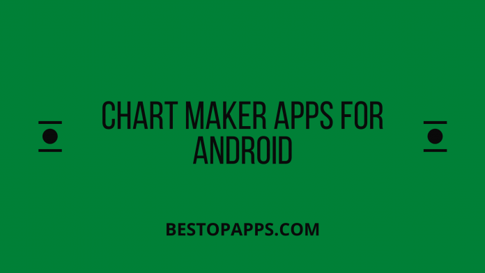 top 6 chart maker apps for android in 2022