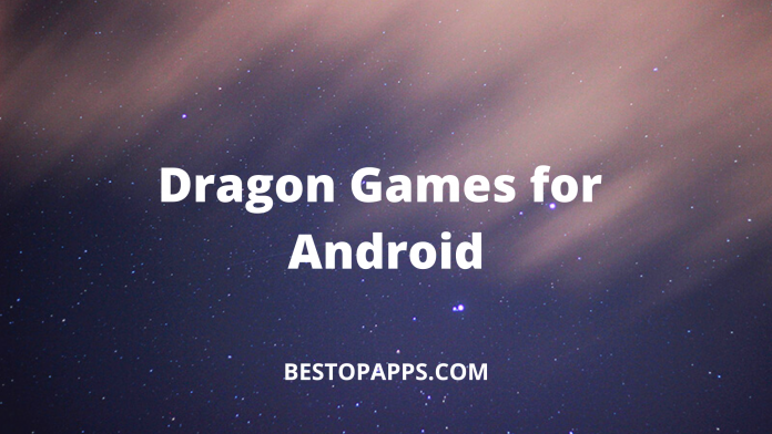 Dragon Games for Android