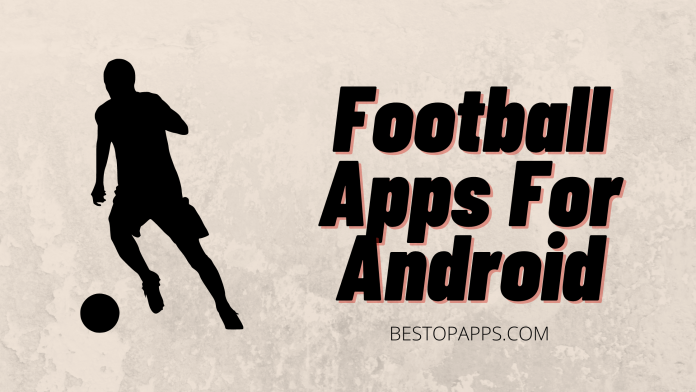 Football Apps For Android