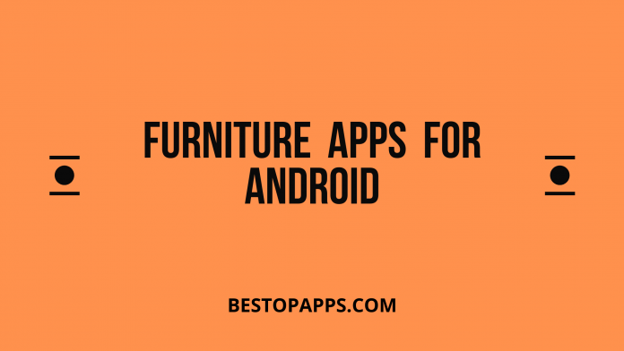 Furniture Apps for Android