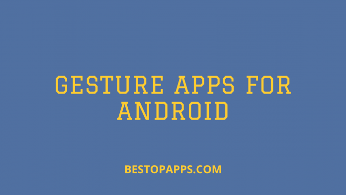 Gesture Apps for Android