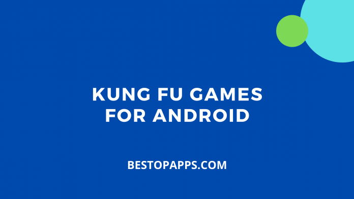 Kung Fu Games for Android