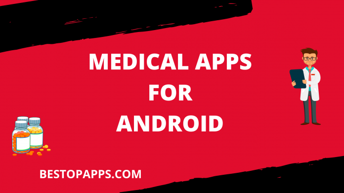 MEDICAL APPS FOR ANDROID