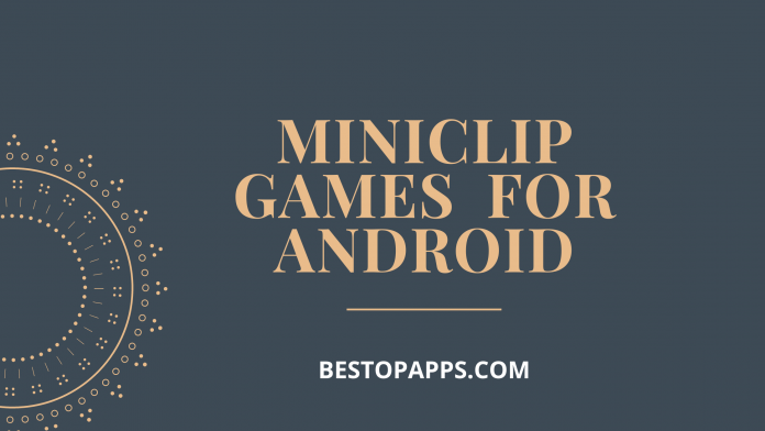 MINICLIP GAMES FOR ANDROID