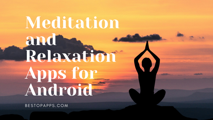 Meditation and Relaxation Apps for Android