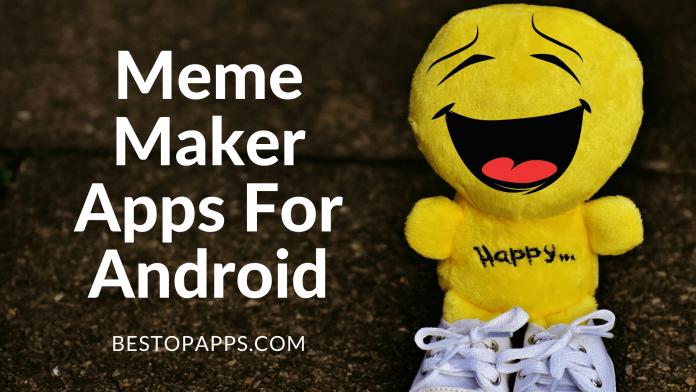 Meme Maker Apps For Android