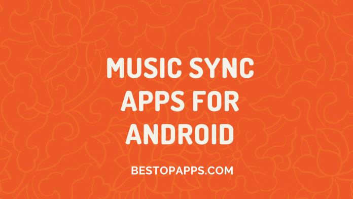 Music Sync Apps for Android