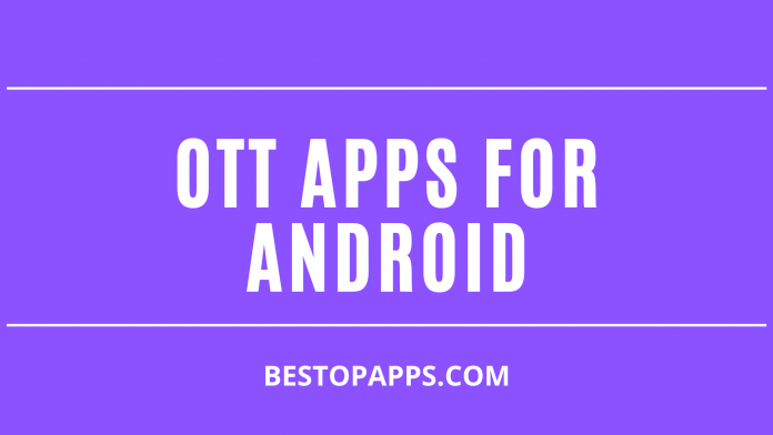 8 Best OTT Apps for Android in 2022