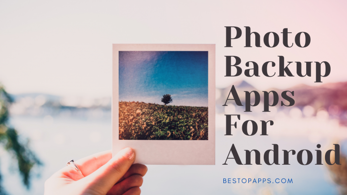 7 Best Photo Backup Apps For Android in 2022 - Photos and Videos