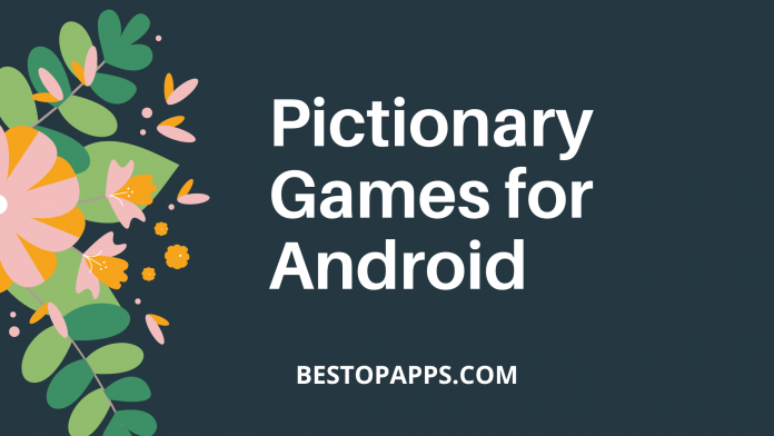 5 Top Pictionary Games for Android in 2022