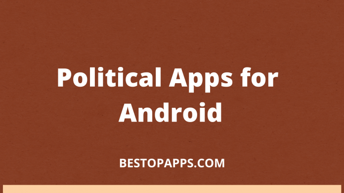 Political Apps for Android