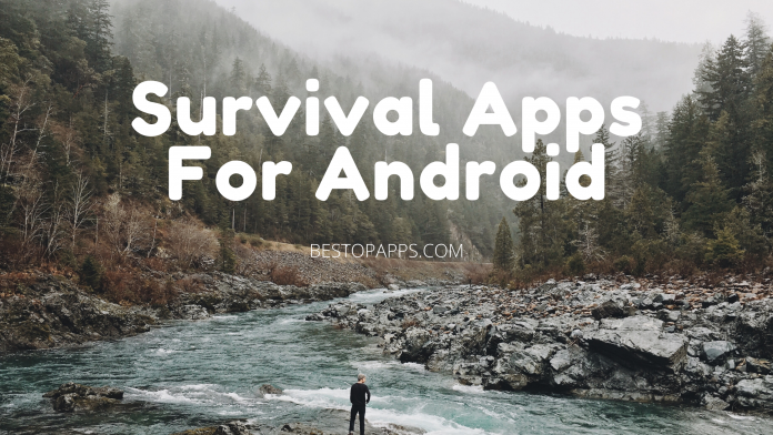 Survival Apps For Android
