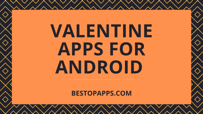 Valentine Apps for Android