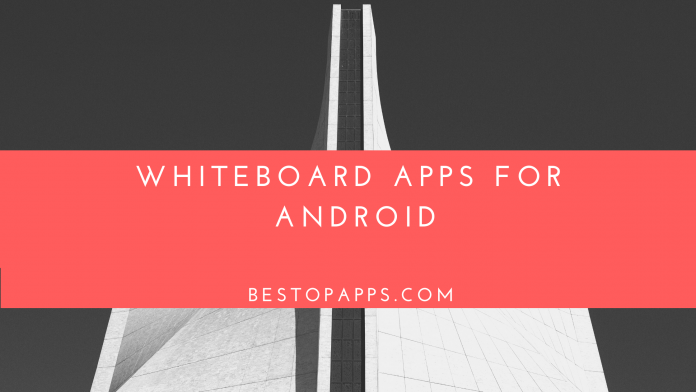 Whiteboard Apps for Android
