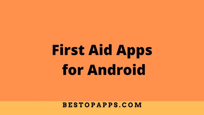 First Aid Apps for Android