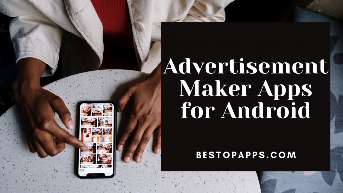 Advertisement Maker Apps for Android