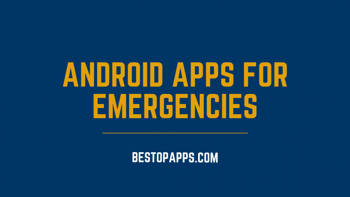 Android Apps for Emergencies