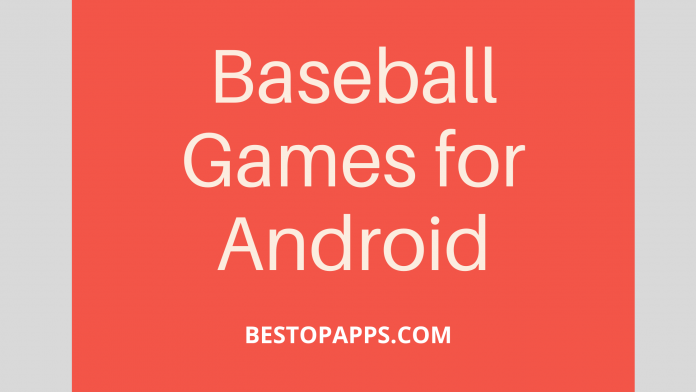 Baseball Games for Android
