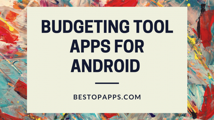 Budgeting Tool Apps for Android
