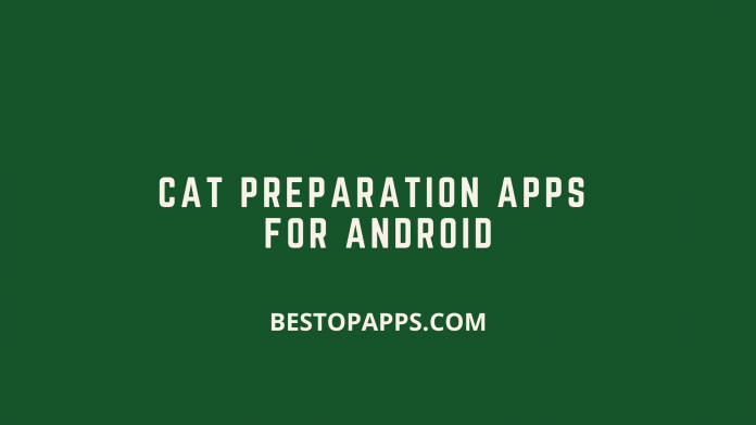 CAT Preparation Apps for Android