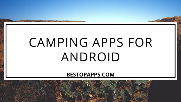 Camping Apps for Android