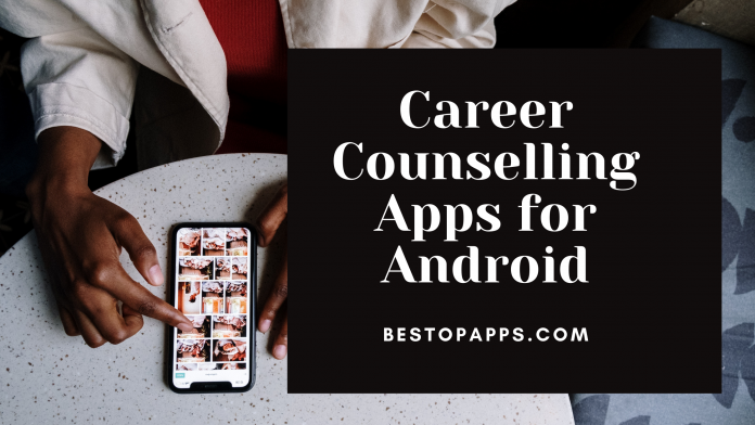 Career Counselling Apps for Android